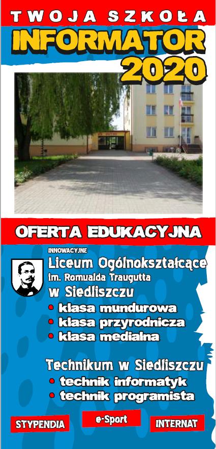 Liceum Ogólnokształcącego im. Romualda Traugutta oraz Technikum w Siedliszczu