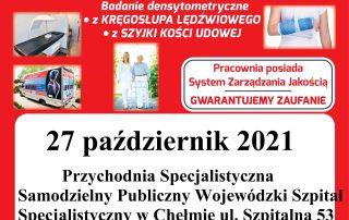 """plakat dotyczący osteobusa w chełmie, na plakacie wpisany jest napis """"podmiot leczniczy md multi diagnostica professional wraz z numerem telefonu 12 358-42-58, osteoporoza badanie densytometryczne z kręgosłupa lędźwiowego, z szyjki kości udowej, pracownia posiada system zarządzania jakością, gwarantujemy zaufanie, 27 października 2021 roku przychodnia secjalistyczna samodzielny publiczny wojewódzki szpital specjalistyczny w chełmie ulica szpitalna 53 zapisty tel. 512 351 600 cena 45 zł"""""""