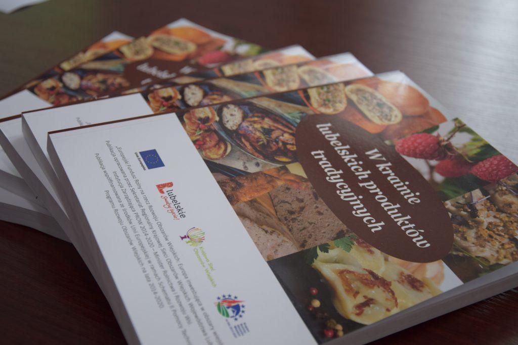 Książka otytule Wkrainie lubelskich produktów tradycyjnych