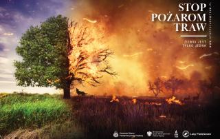"""Plakat kampanii """"Stop pożarom traw"""""""