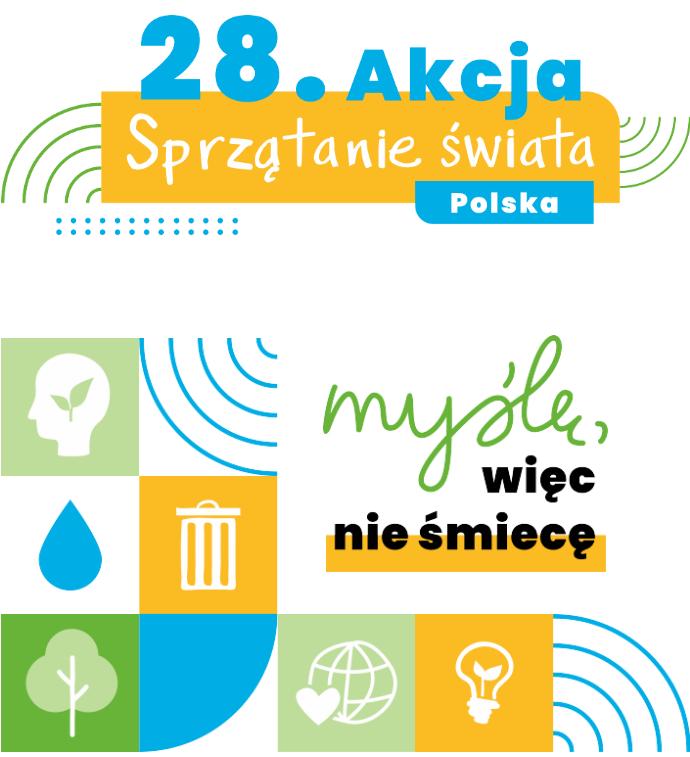 """plakat dotyczący kampani 28. akcji sprzątania świata, naktórymwidoczne są obrazki planety, śmietniczki, krzewa, kropli wody, żarówki oraznapis """"myślę, więcniesmiecę"""""""